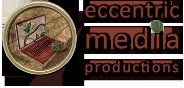 Eccentric Media